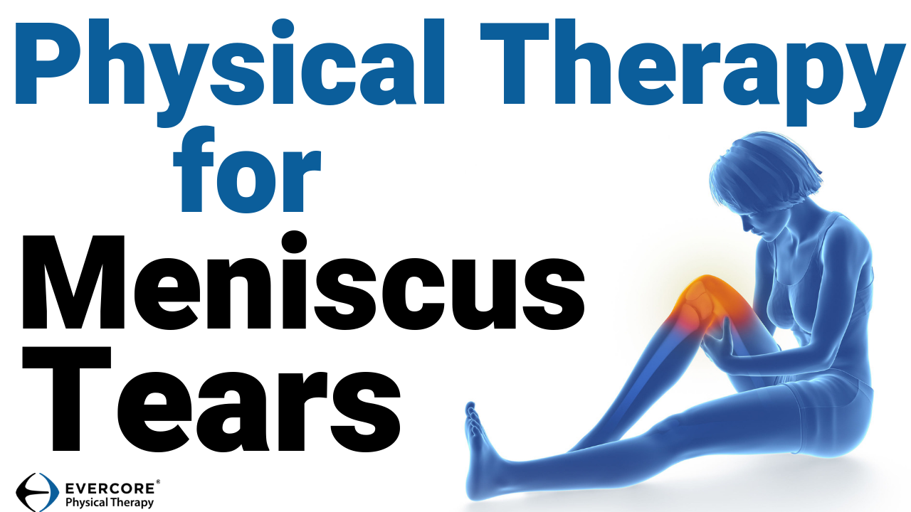 Physical Therapy for Meniscus Tears Thumbnail