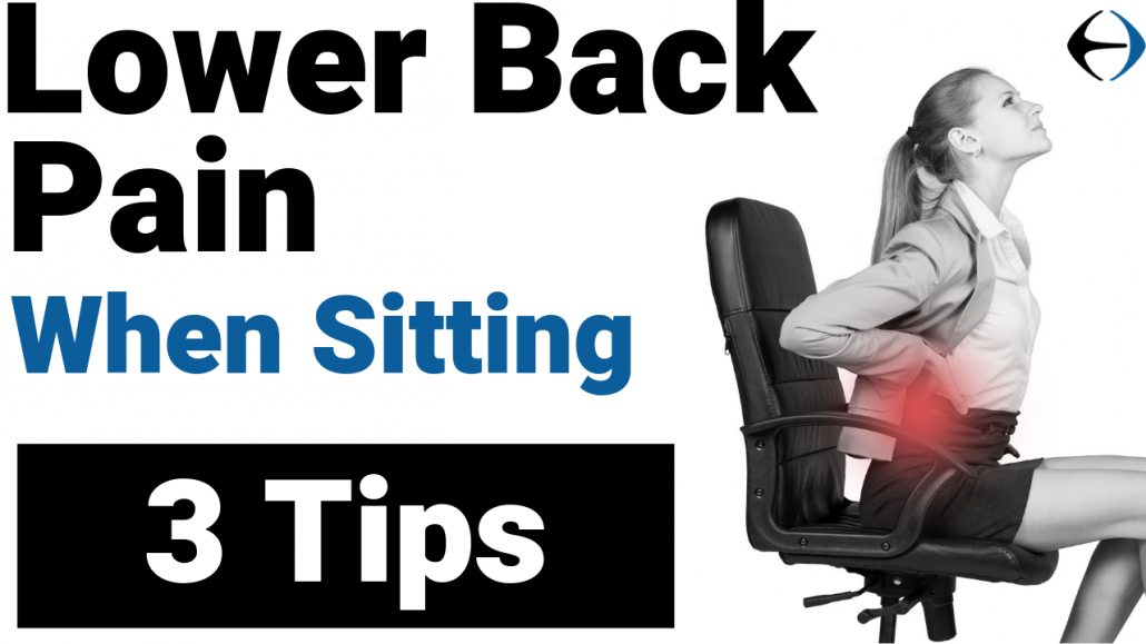 How Can You Avoid Lower Back Pain When Sitting Evercore Move With A Strong Healthy Body