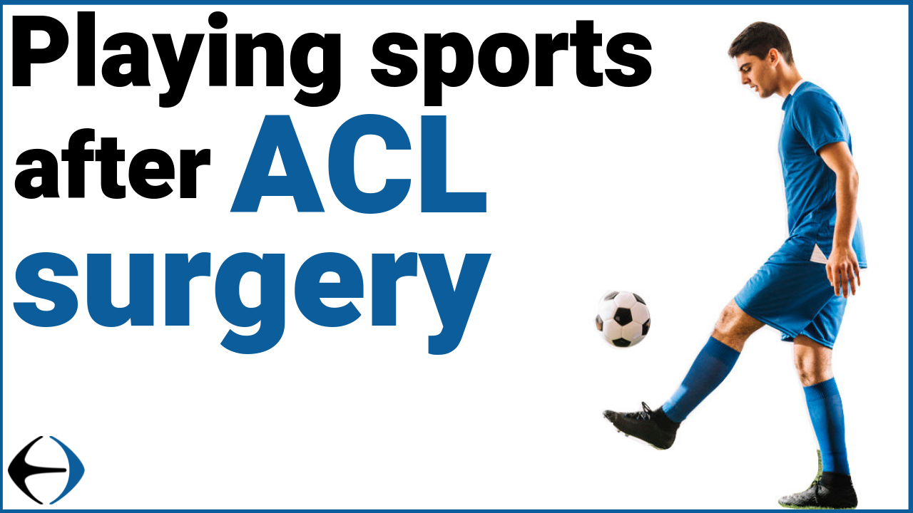 Playing Sports After ACL Surgery thumbnail